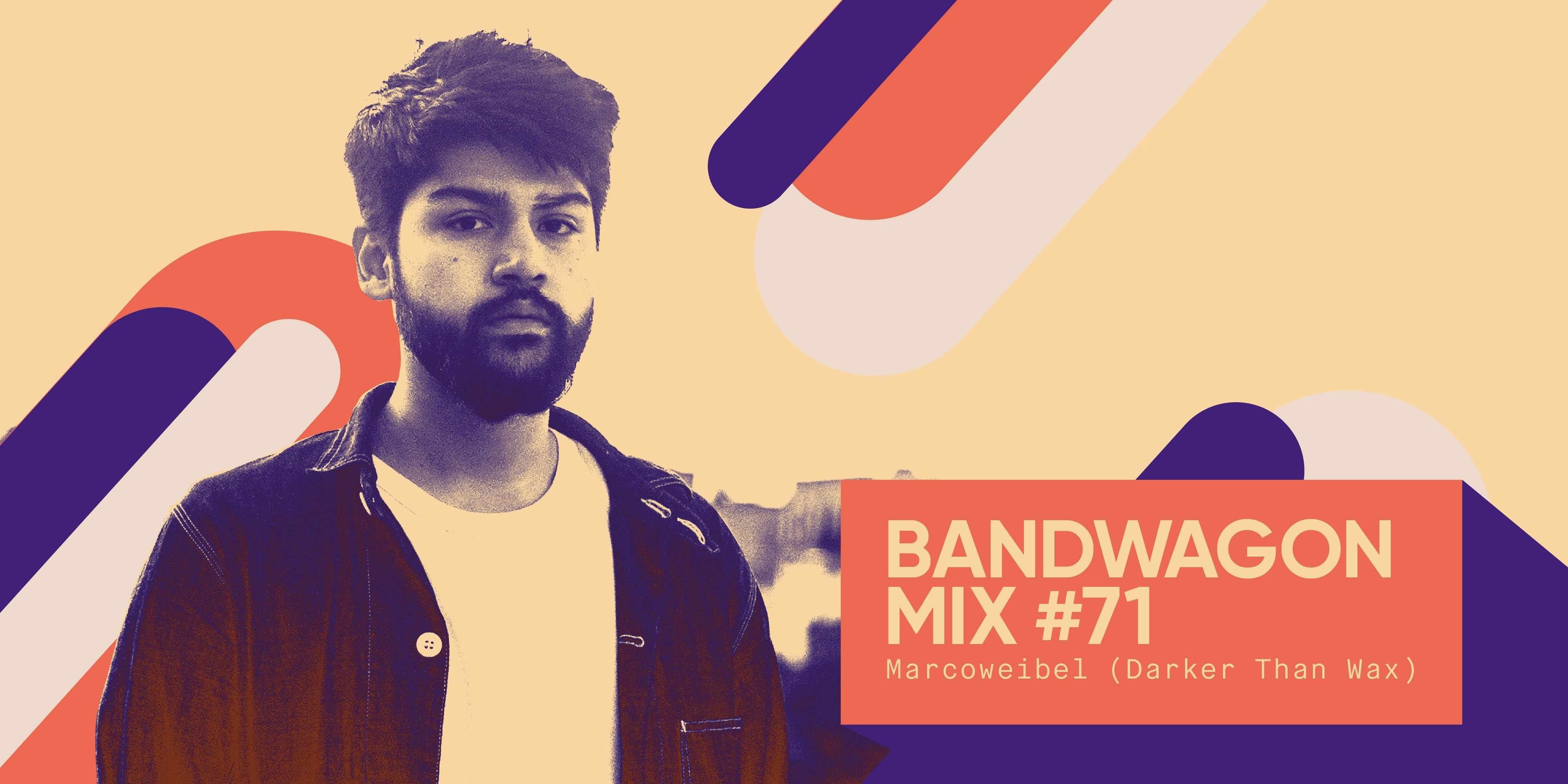 Bandwagon Mix #71: Marcoweibel (Darker Than Wax)