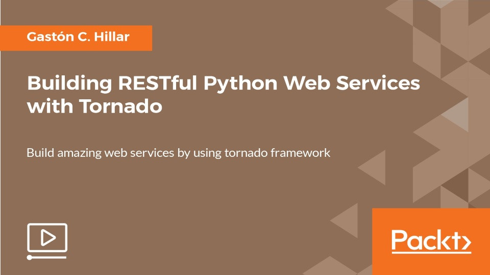 Building RESTful Python Web Services with Tornado | StackSkills