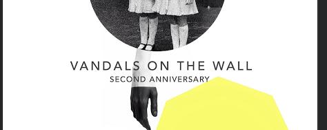 VANDALS ON THE WALL II: Dusk til Dawn