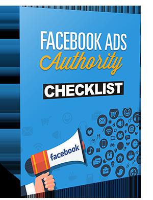 CHECKLIST – FACEBOOK ADS AUTHORITY