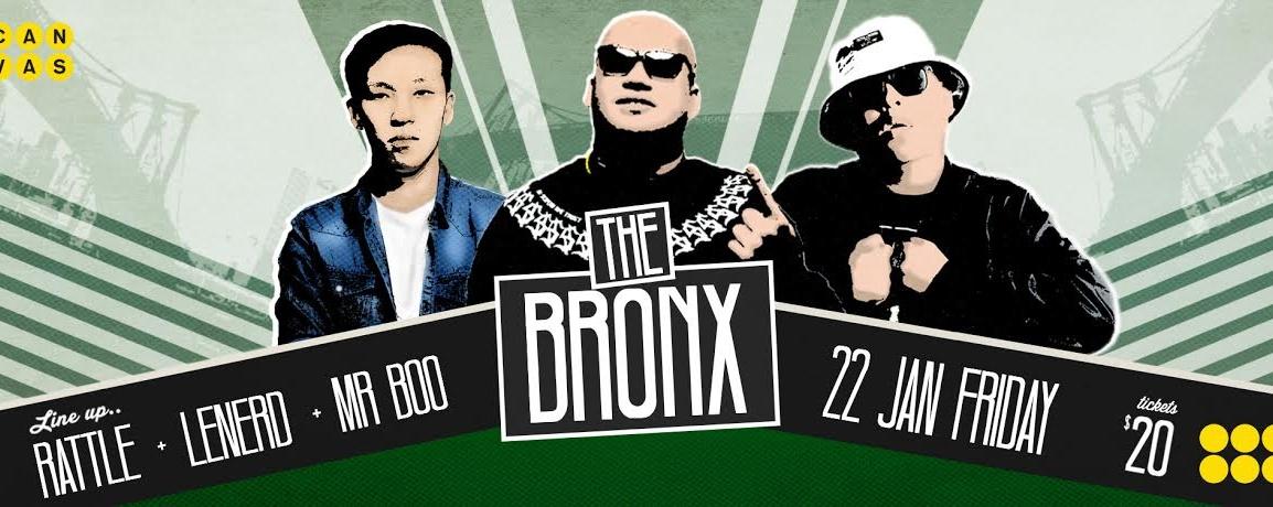 The Bronx ft. DJ Rattle, LeNerd & Mr. Boo