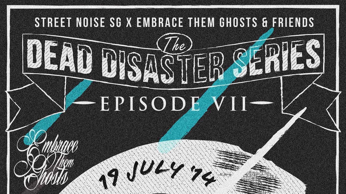 Dead Disaster Series Episode VII