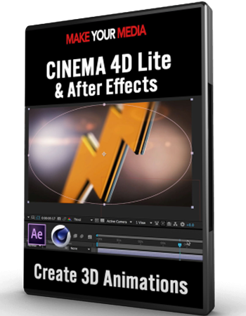 CINEMA 4D Lite & After Effects Unleashed | Make Your Media