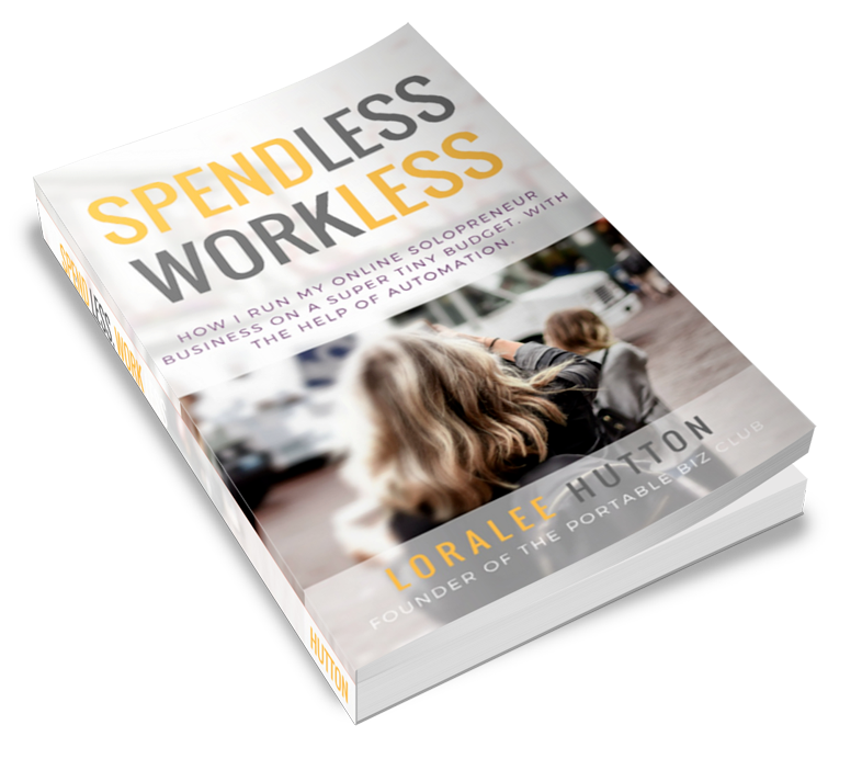 Spend Less Work Less Loralee Hutton