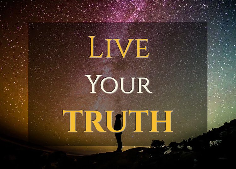 Live your Truth!