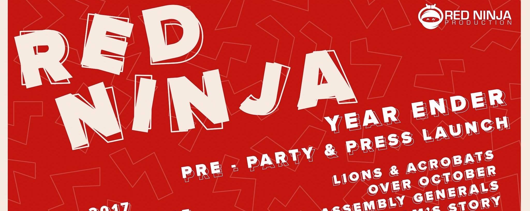 Red Ninja Year Ender Pre Party!
