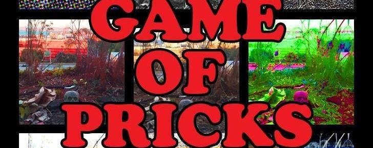 Game of Pricks