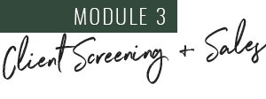 Module 3: Client Screening & Sales