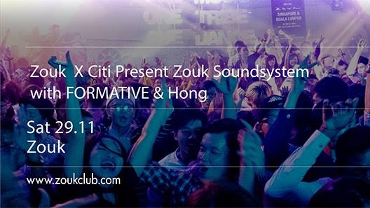 ZOUK x CITI present ZSS with FORMATIVE & HONG