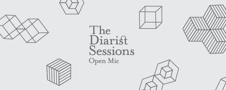 The Diarist Sessions Open Mic #40 - 8 March