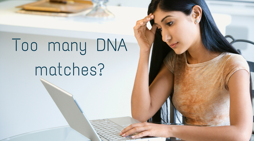 woman overwhelmed with too many AncestryDNA matches
