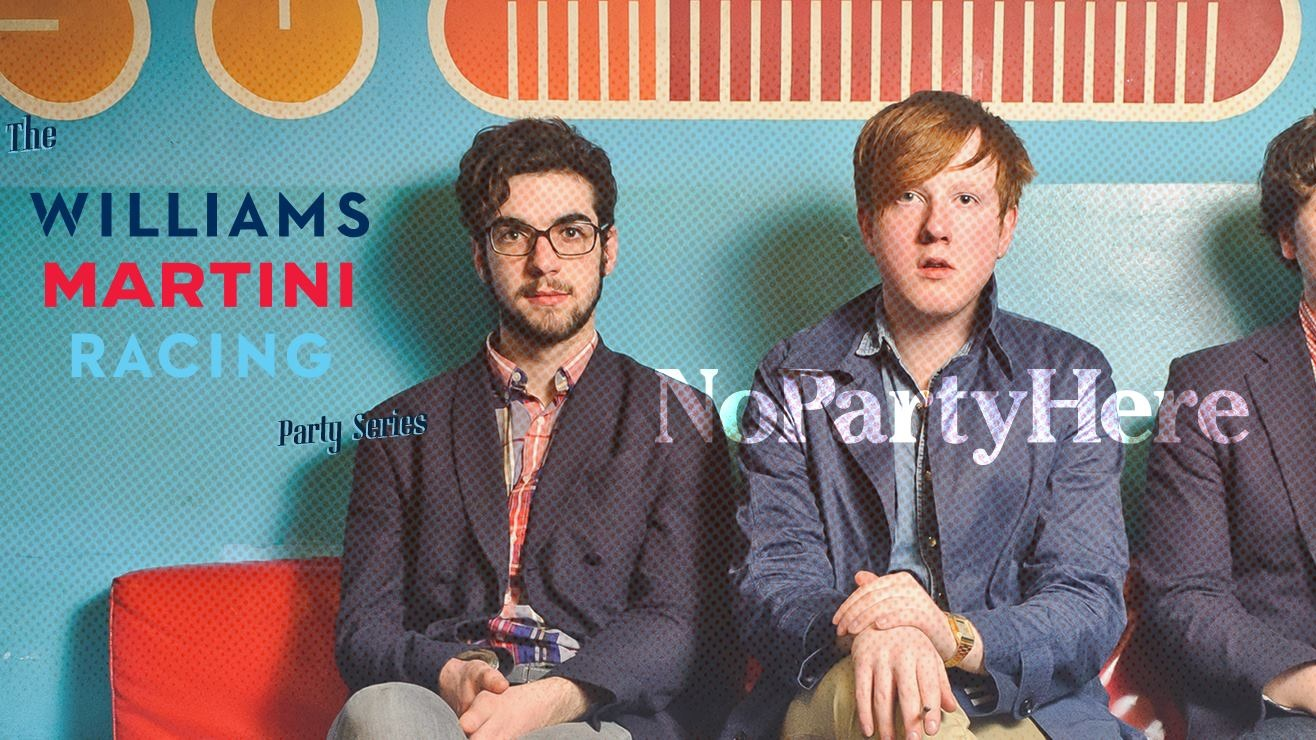 Williams Martini Racing® Party Series Day 1: NoPartyHere ft. Two Door Cinema Club [DJ Set] (Kitsuné, UK)
