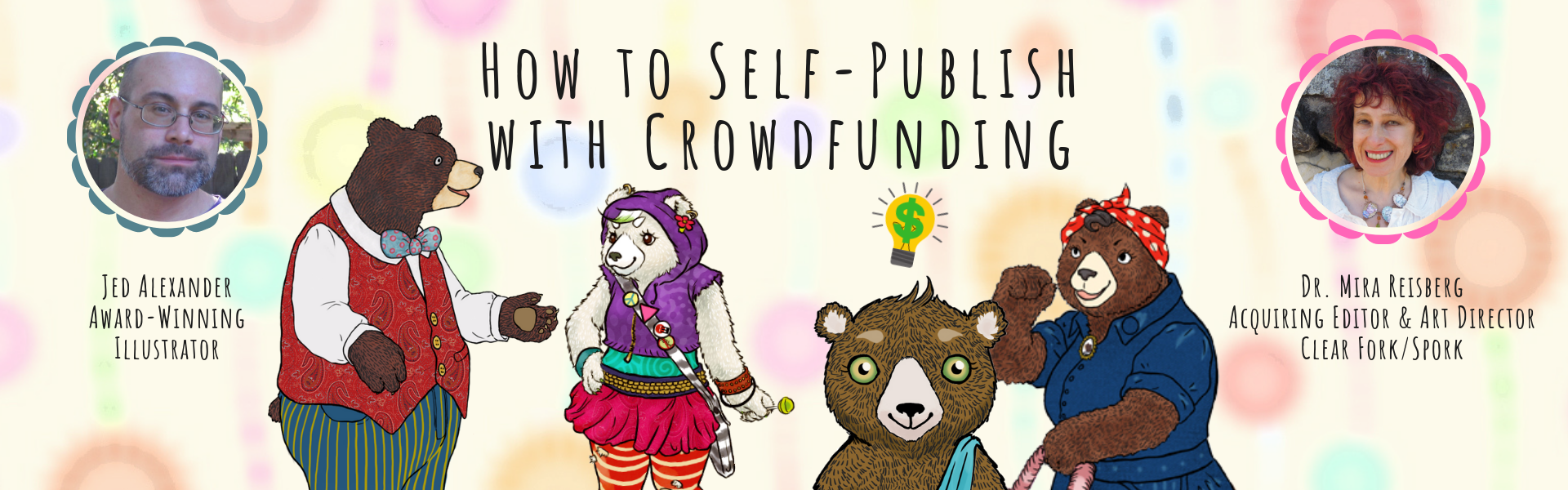 How to Self-Publishing with Crowdfunding at the Children's Book Academy with Jed Alexander
