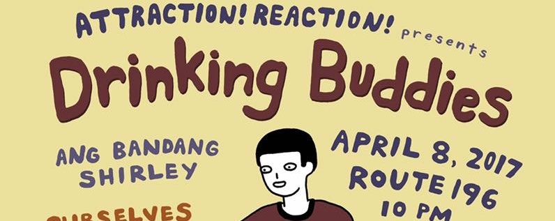 Attraction! Reaction! Presents: Drinking Buddies