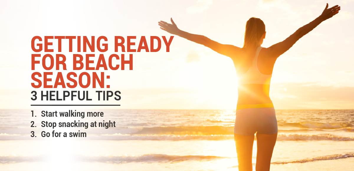 Getting Ready For Beach Season: 3 Helpful Tips