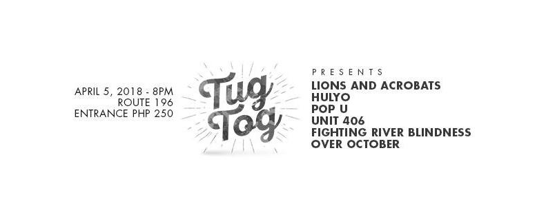 Tugtog presents: Lions & Acrobats, Hulyo, Pop U, Unit 406 &more