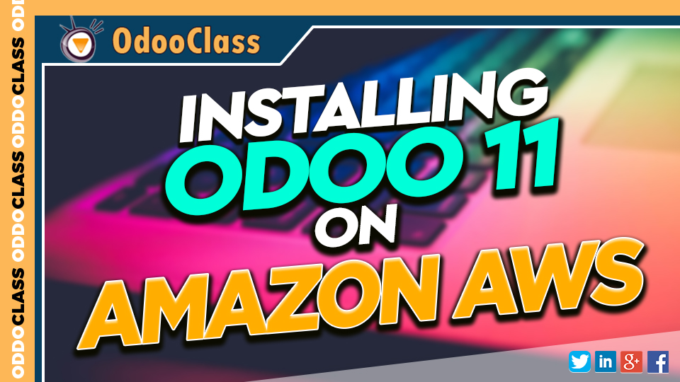 Run Odoo 11 in the Cloud with Amazon EC2 Free Tier Servers | Greg Moss