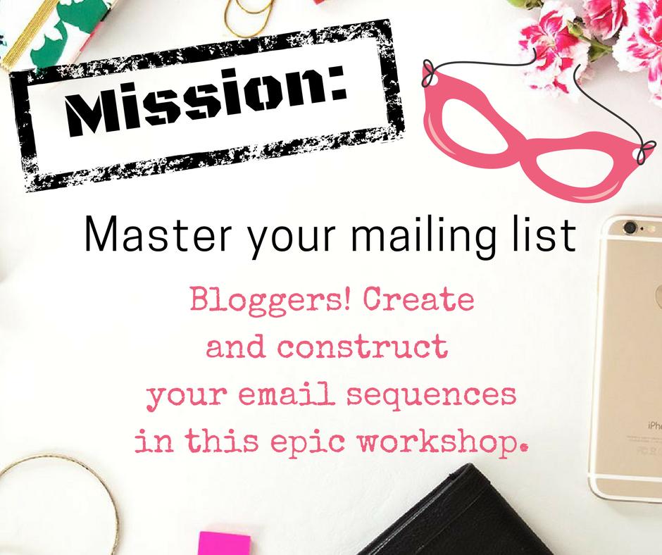 Mission: Master Your Mailing List Workshop | Mamapreneur Revolution