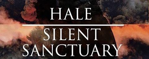 Hale & Silent Sanctuary