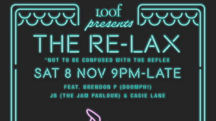 Loof presents THE RE-LAX (8 Nov)