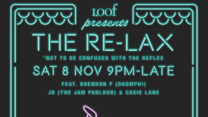 Loof presents THE RE-LAX (8 Nov)