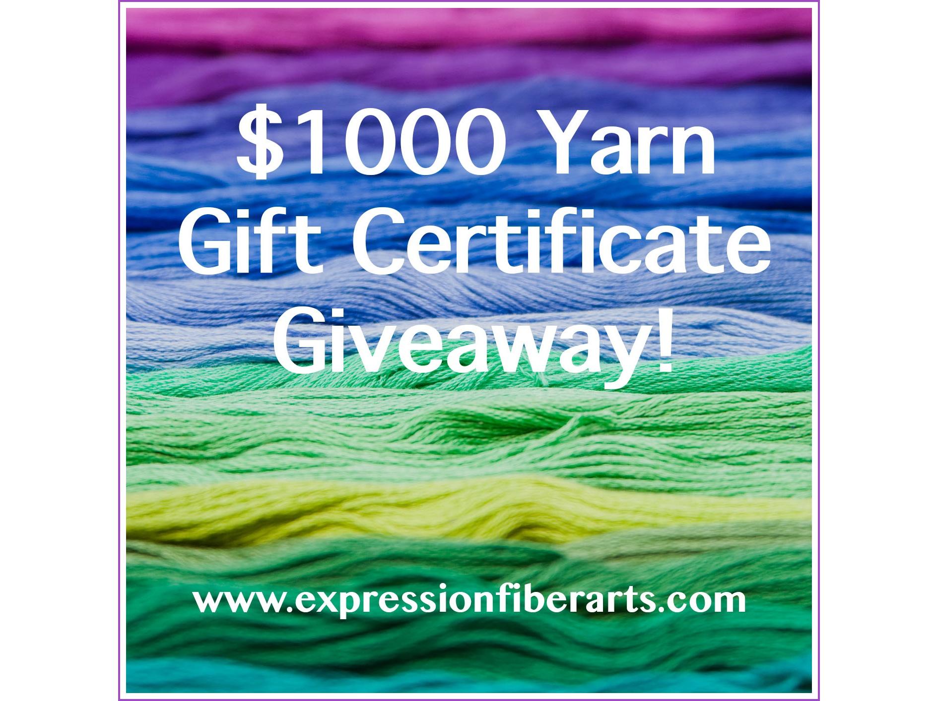 f6dacc1f51b1e0 $1000 Yarn Gift Certificate Giveaway! - Expression Fiber Arts | A ...