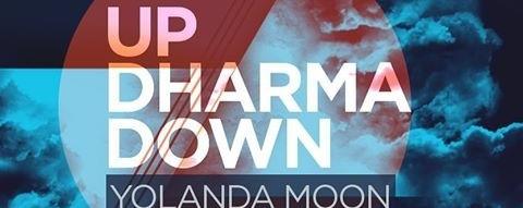 Up Dharma Down, Yolanda Moon & The Sleepyheads