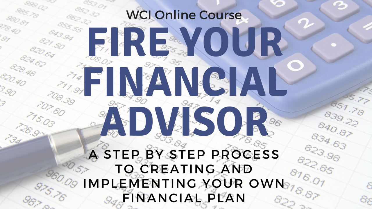 fire your financial advisor the white coat investor