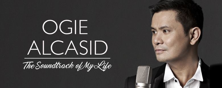 Ogie Alcasid: The Soundtrack of My Life