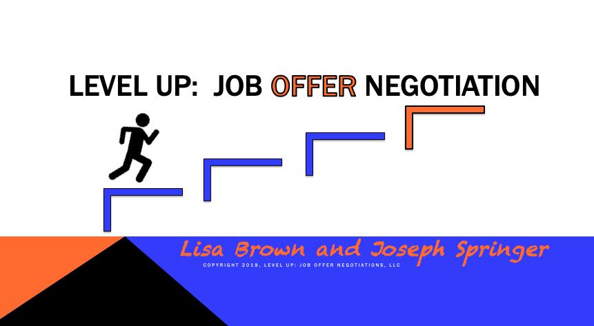 Level Up: Job Offer Negotiation