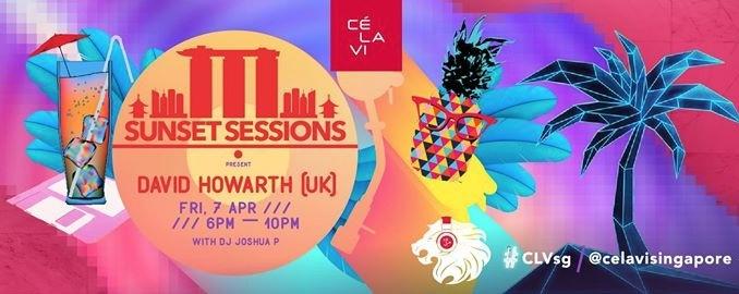 Sunset Sessions featuring David Howarth (Singapore / UK)