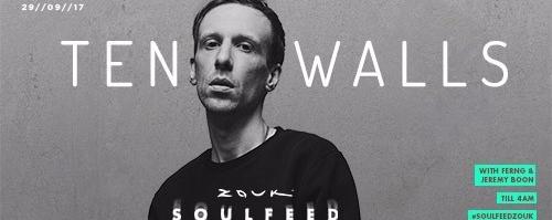 Soulfeed Presents Ten Walls