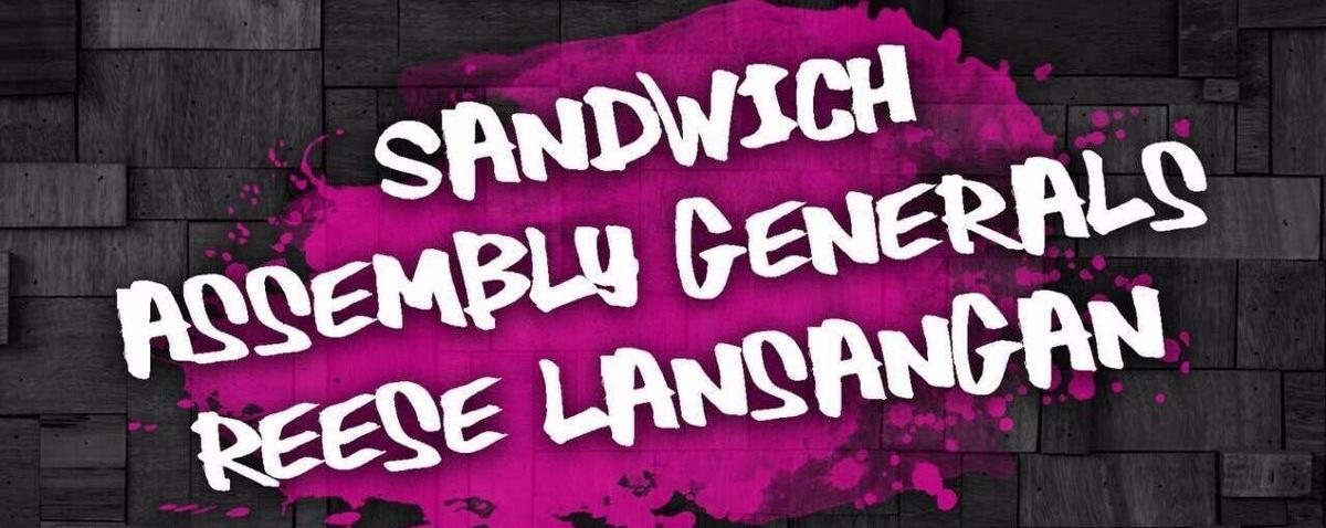 Sandwich, Assembly Generals, Reese Lansangan