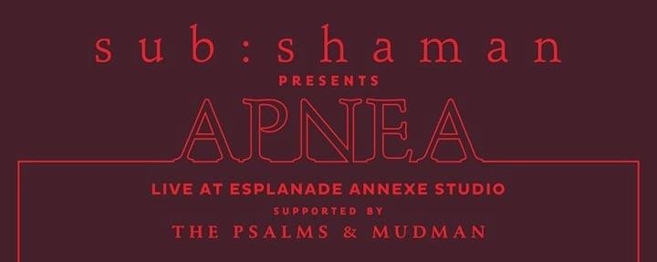 Apnea by sub:shaman - An Album Launch Showcase