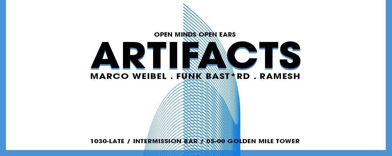 Artifacts: One Year feat. Marco Weibel x Funk Bast*rd x Ramesh
