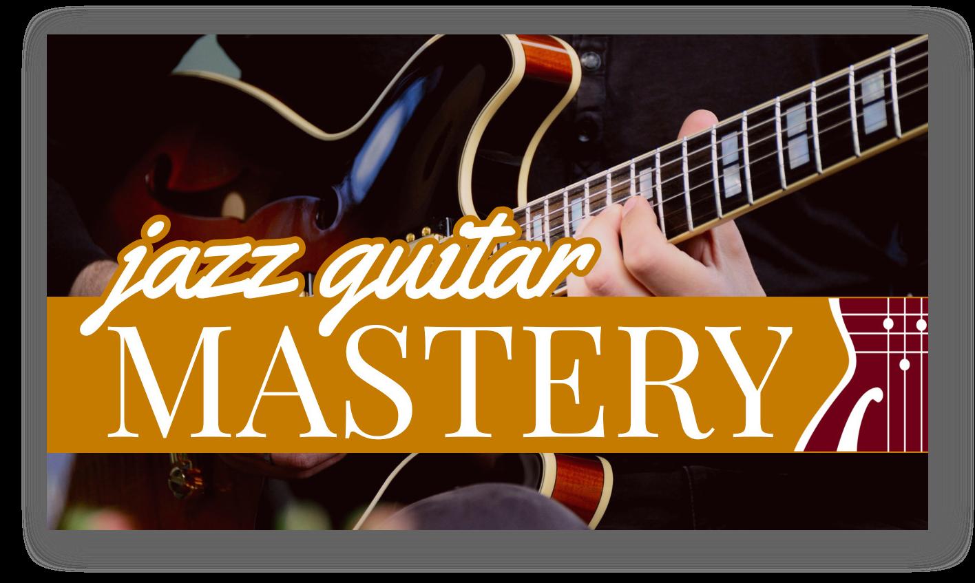 Jazz Guitar Mastery