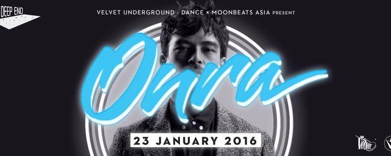 Velvet Underground - Dance x Moonbeats Asia Present THE DEEP END feat. ONRA (FR) Live