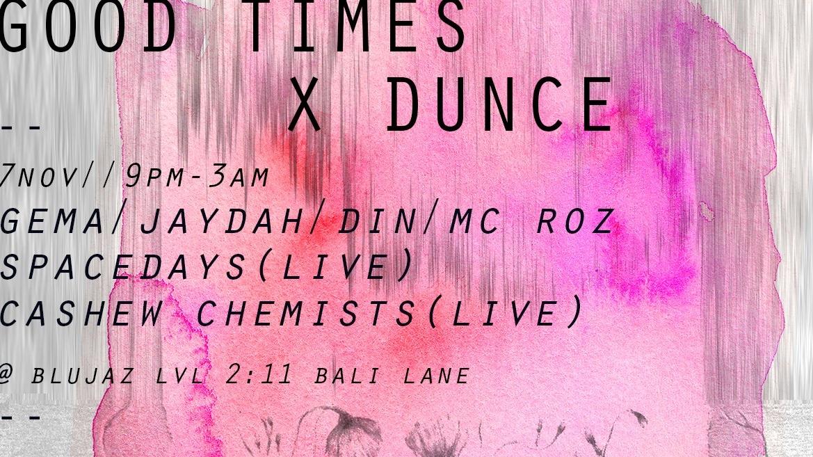 Good Times X DUNCE