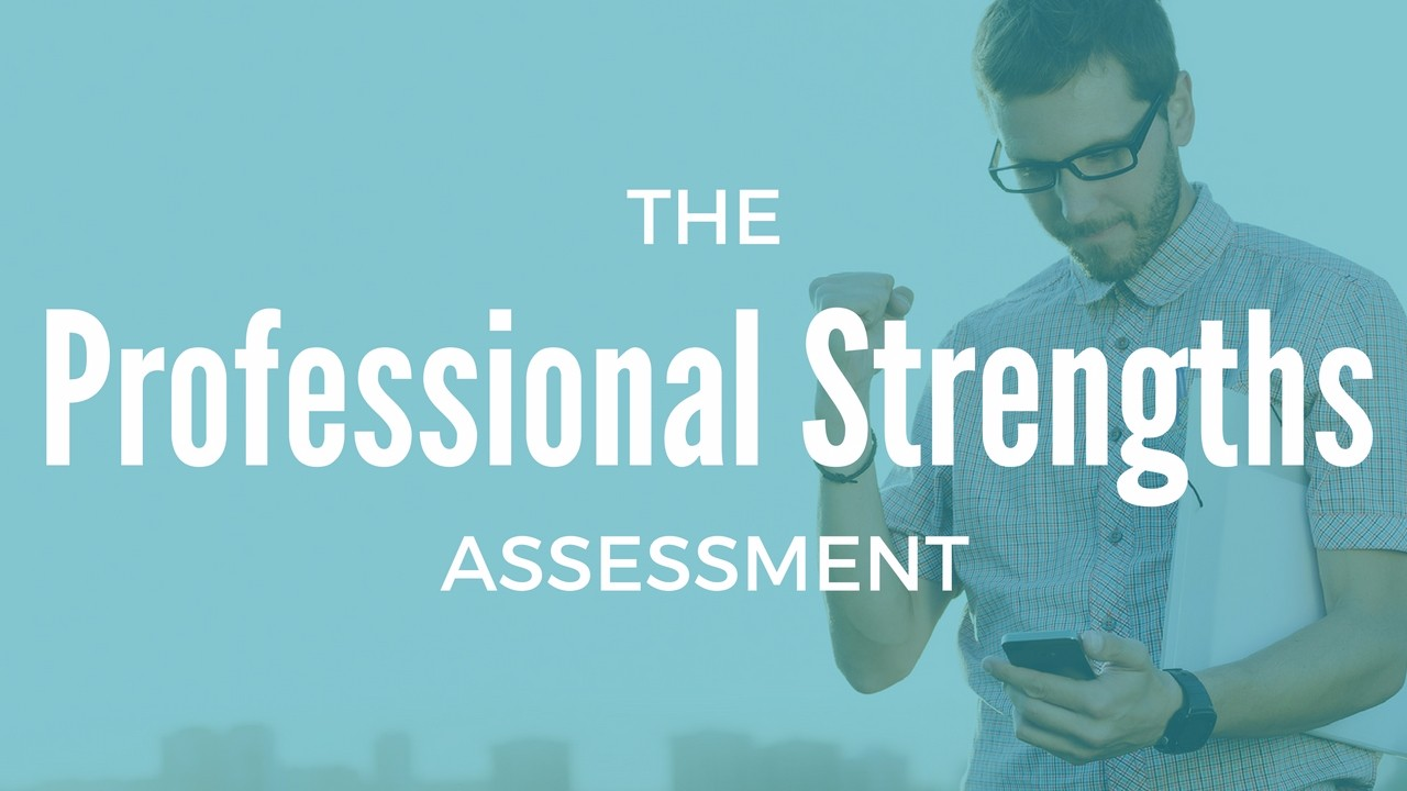 professional strengths assessment work it daily
