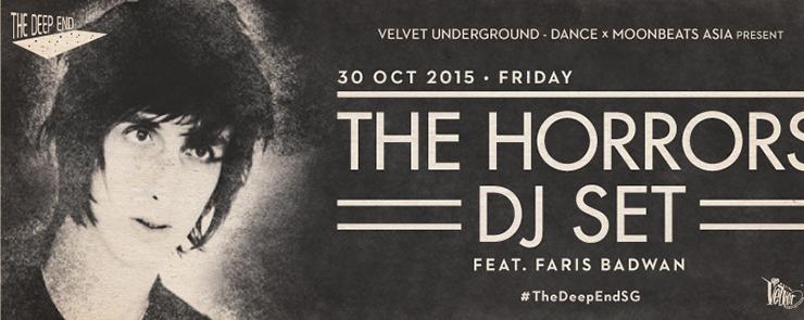 THE DEEP END w/ THE HORRORS (DJ Set)