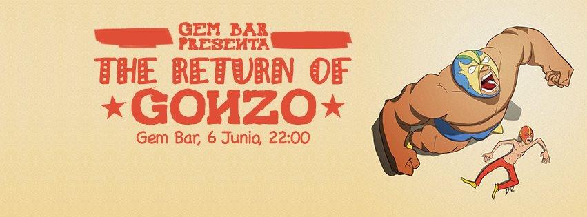 Gem Bar pres. The Return of Gonzo