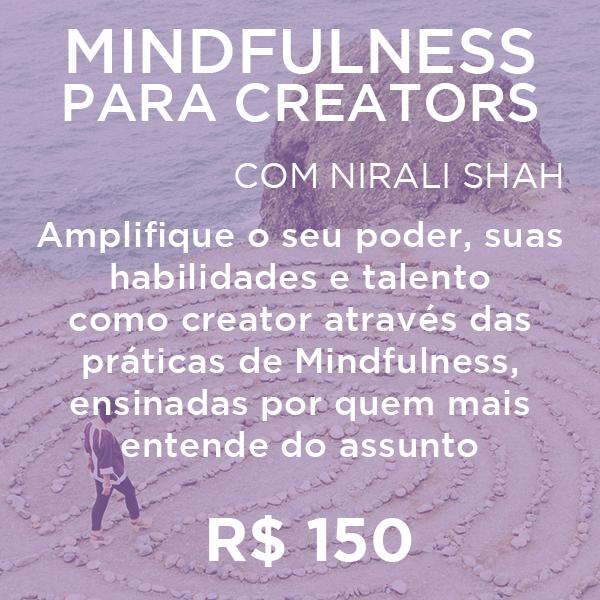 Mindfulness Para Criadores de Conteúdo