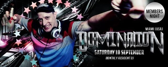 F.Club presents DJ Domination (USA) *Member's Night Special*