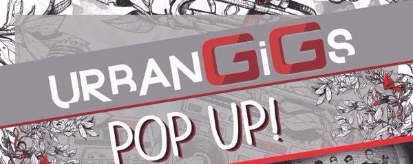 Urban Gigs Pop Up!