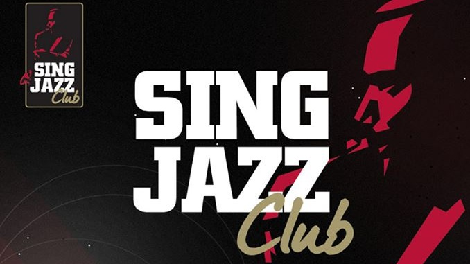 SINGJAZZ CLUB OFFICIAL OPENING NIGHT