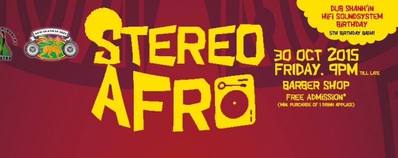 STEREO AFRO X DUB SKANK'IN HIFI 5TH BIRTHDAY BASH