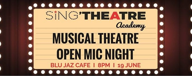 Musical Theatre Open Mic Night by Sing'theatre Academy