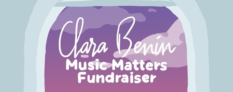 Clara Benin: Music Matters Fundraiser