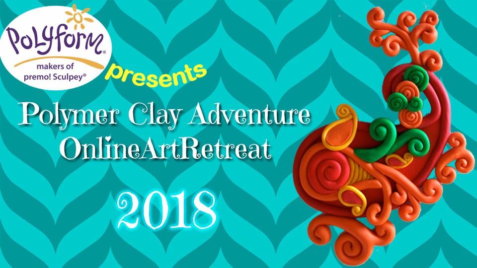 Polymer Clay Adventure 2018 Create Along Studio