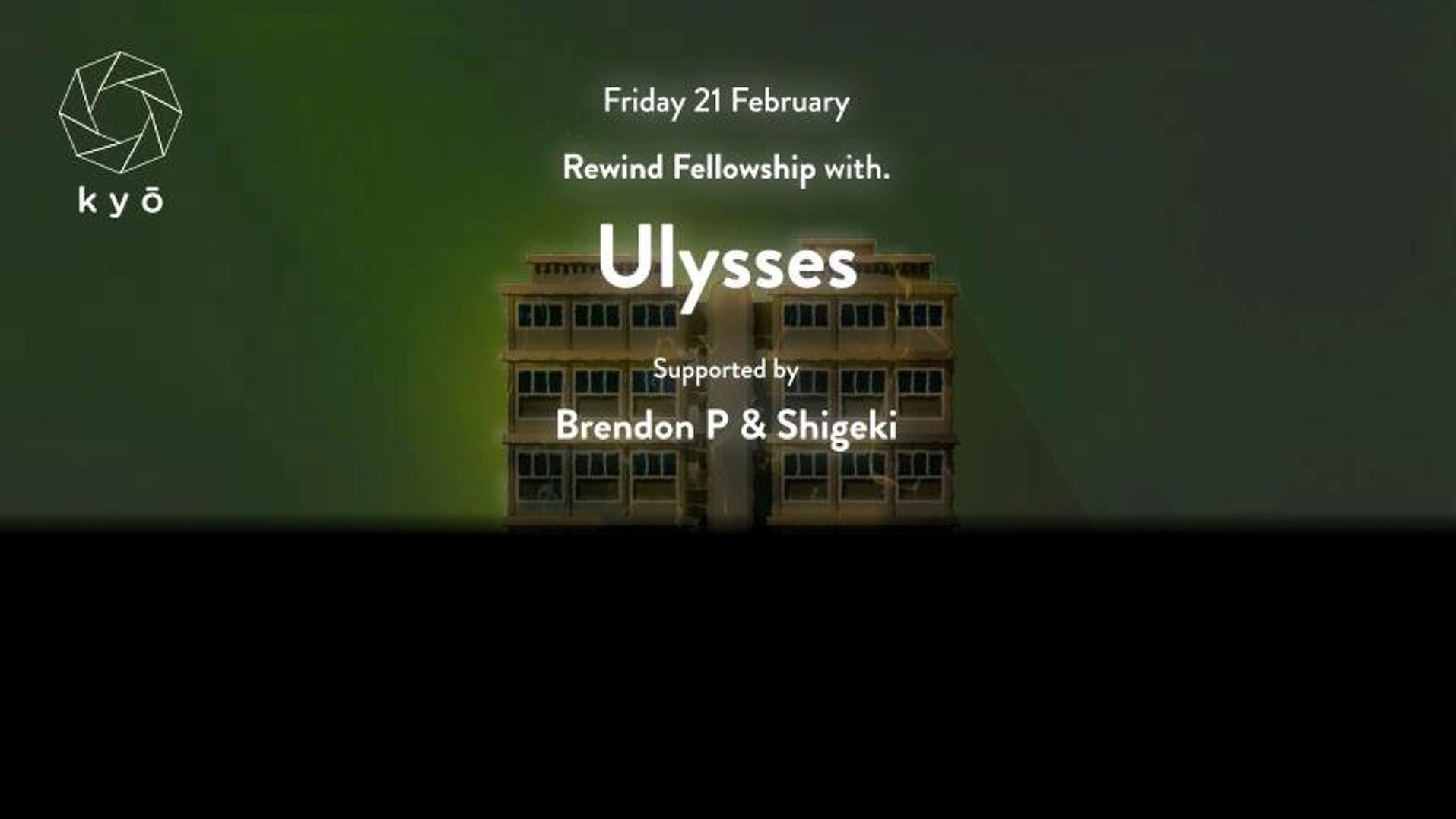 REWIND ft. Ulysses